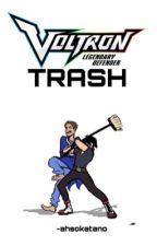 razzle dazzle ➴ voltron trash by jerseyish