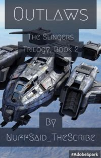 Outlaws (The Slingers Trilogy, Book 2) cover