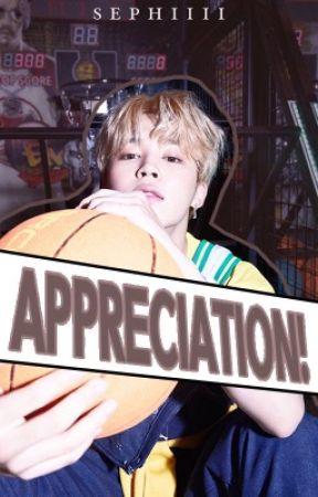 APPRECIATION. by SEPHIIII