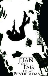 Juan en el País de las Pendejadas.  cover