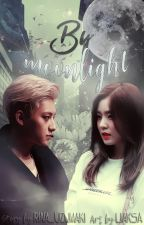 By moonlight від rina_uzumaki