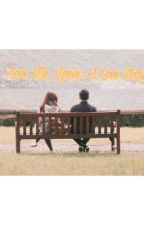 Love Me Again: A Love Story |Completed| by ammdiz