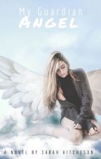 My Guardian Angel (girlxgirl) (SEQUEL) by SarahAitcheson