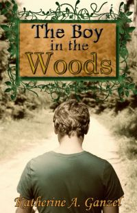 The Boy in the Woods (2014 Wattys Winner, Wattpad Version) cover