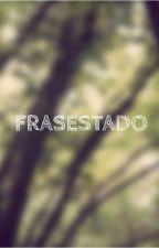 Fraseando... by MartinezPanet