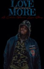 Love more | Chris Brown love story by MsFanfictional