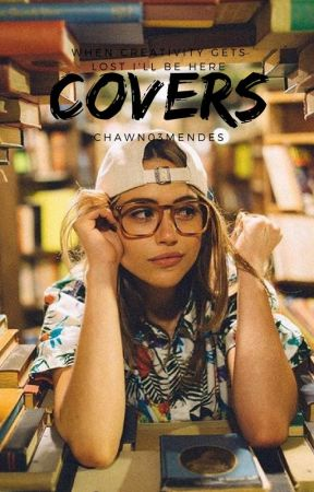 COVERS by chawn03mendes