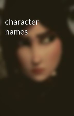 character names by kay-you-little-shit