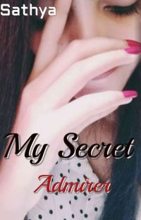 My Secret Admirer #Wattys2020 (COMPLETED) cover