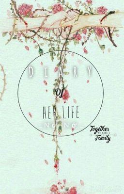 Đọc truyện ㄴNhật ký của cô ấyㄱ {Diary of her life} [ Twoshort ] ( FULL )