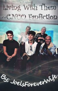 Living with them~CNCO fanfiction cover