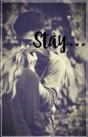 Stay... by ZJadeXX