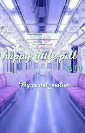happy little pill (OT4) by pastel_malum