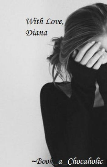 With Love, Diana ✅