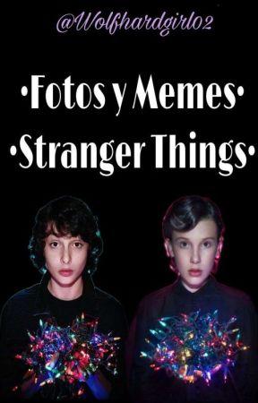 Memes de Stranger Things by Wolfhardgirl02