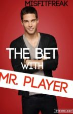 The Bet With Mr. Player by lonelykiara