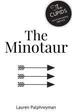The Minotaur : CUPID'S MATCH SPIN-OFF by LEPalphreyman