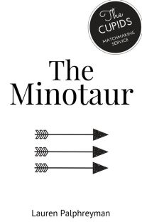 The Minotaur : CUPID'S MATCH SPIN-OFF cover
