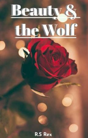Beauty & the Wolf by RexySaurusRex