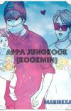 Appa Jungkook [Kookmin] †Adaptación† cover