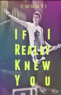 If I Really Knew You || Calum Hood (completed) cover