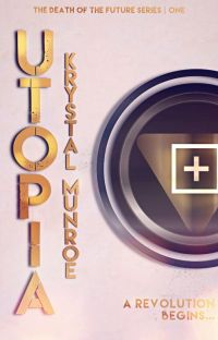 U.T.O.P.I.A. ✔ | BOOK 1 of Death of the Future Series cover