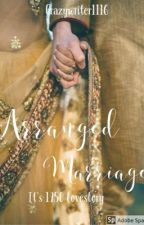 ARRANGED MARRIAGE- 1950's Love Story (COMPLETED)✔ by crazywriter1116