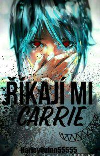 Říkají mi Carrie #DOKONČENO cover