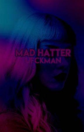 Mad Hatter by ufckman