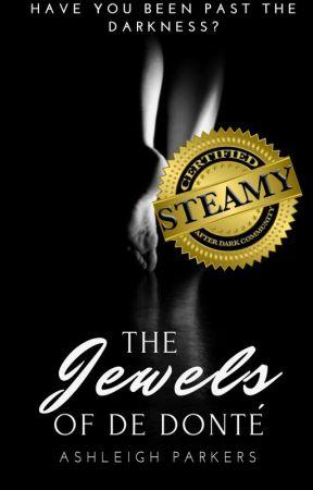 The Jewels of De Donté by AshleighParkers
