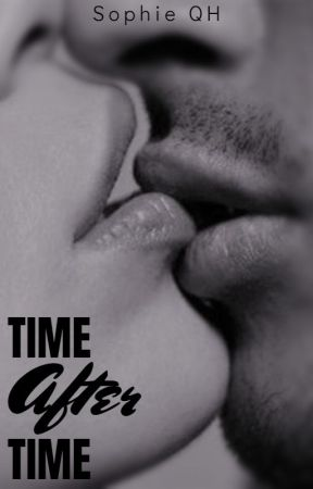 The First Time [Sempiternal Series Book 1] by SophieQH