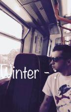 : - Winter- : // Joshler fanfic  by -ImJoshDunWithYou-
