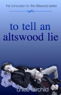 To Tell An Altswood Lie (The Altswood Saga #3) cover