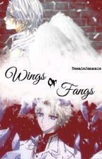 Wings or Fangs - Vampire knight Fan Fiction by TeenieJeannie