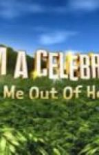 Im a celebrity get me out of here 2013 *on hold* by Winterbear_11