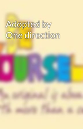 Adopted by One direction by emilylaurenforever