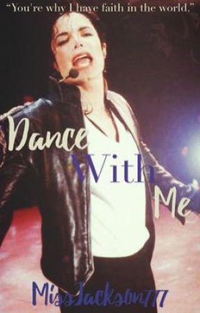 Dance With Me || Michael Jackson by MissJackson777