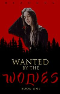 Wanted by the Wolves [COMPLETED] cover