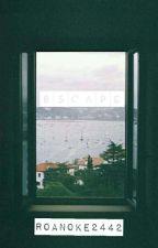 Escape by Roanoke2442