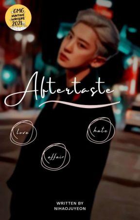 Aftertaste ㅡ Park Chanyeol ✅ by nihaojuyeon