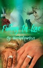 Falling In love  COMPLETED✔ by _EnchantedBeliever_