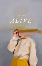 ALIVE. | ✓ by CHALKNCHEES3