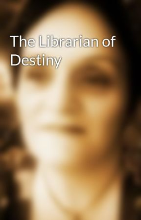 The Librarian of Destiny by MeritaKing