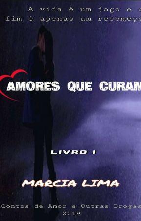 Amores que Curam ( Degustação) by AnaFerreiralima02