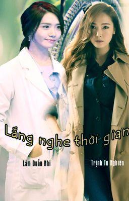 [LONGFIC] -LẮNG NGHE THỜI GIAN-[YOONSIC]