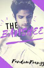 The Banshee ✗ Scott McCall [Book One] by FandomF_xkingFrenzy