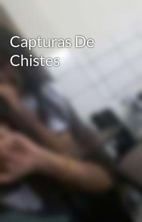 Capturas De Chistes by bgmireya