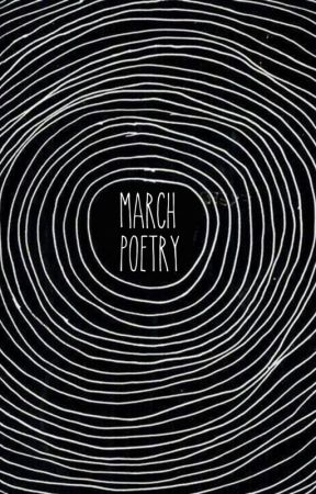 march poetry by blurryface