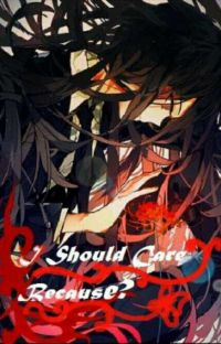 I should care because? cover