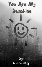 You Are My Sunshine [Sherlock BBC] by hi-its-lefty